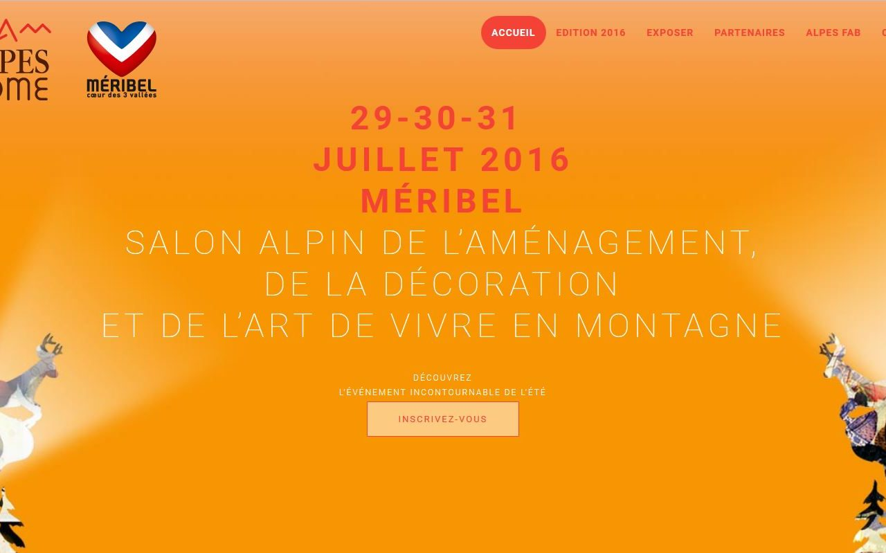 Salon Alpes Home 29-30-31  Juillet 2016 Méribel